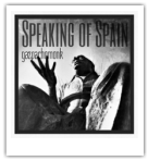 Speaking of Spain Podcast with the Gazpachomonk
